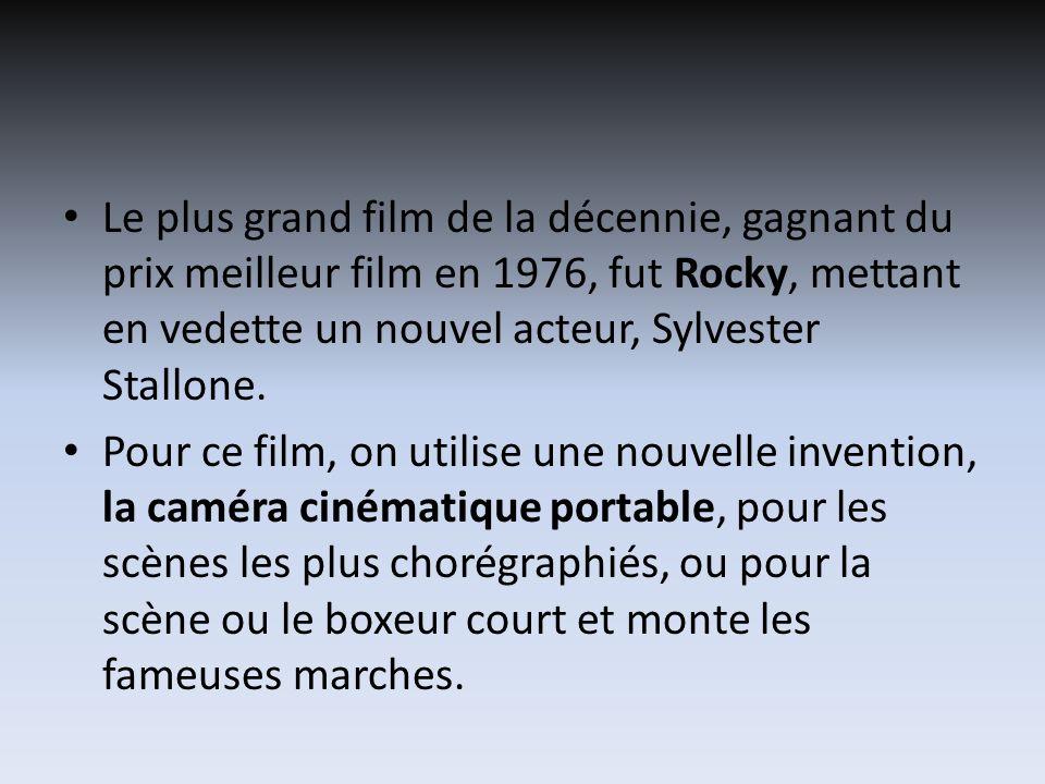 Le plus grand film de la décennie, gagnant du prix meilleur film en 1976, fut Rocky, mettant en vedette un nouvel acteur, Sylvester Stallone. Pour ce