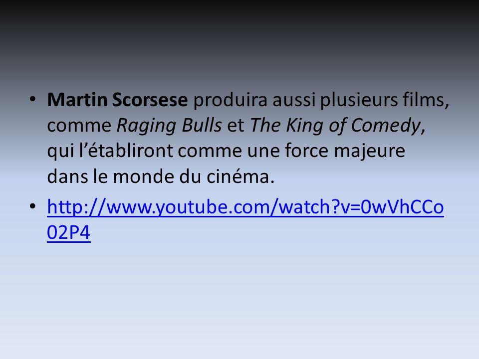 Martin Scorsese produira aussi plusieurs films, comme Raging Bulls et The King of Comedy, qui létabliront comme une force majeure dans le monde du cinéma.