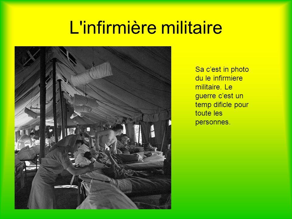 L infirmière militaire Sa cest in photo du le infirmiere militaire.