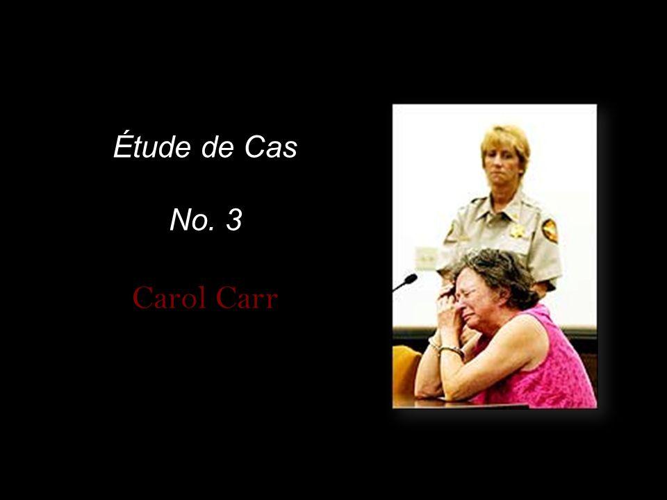 Étude de Cas No. 3 Carol Carr