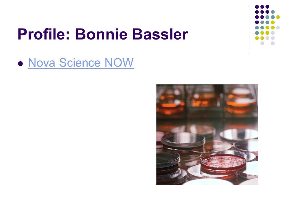 Profile: Bonnie Bassler Nova Science NOW