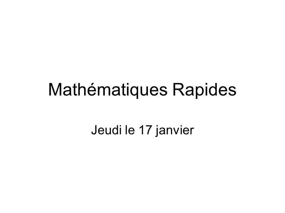 Mathématiques Rapides Jeudi le 17 janvier