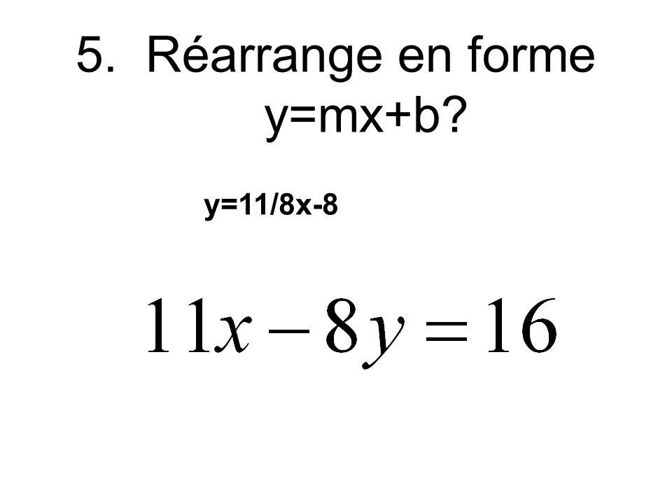 4.Quel est y quand x = 5 pour Y=4