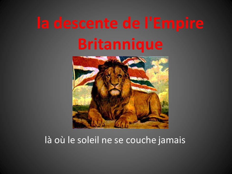 la descente de l'Empire Britannique là où le soleil ne se couche jamais