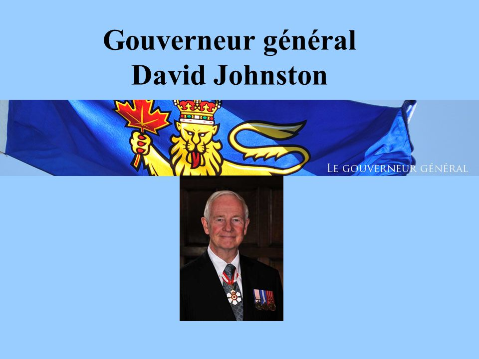 Gouverneur général David Johnston