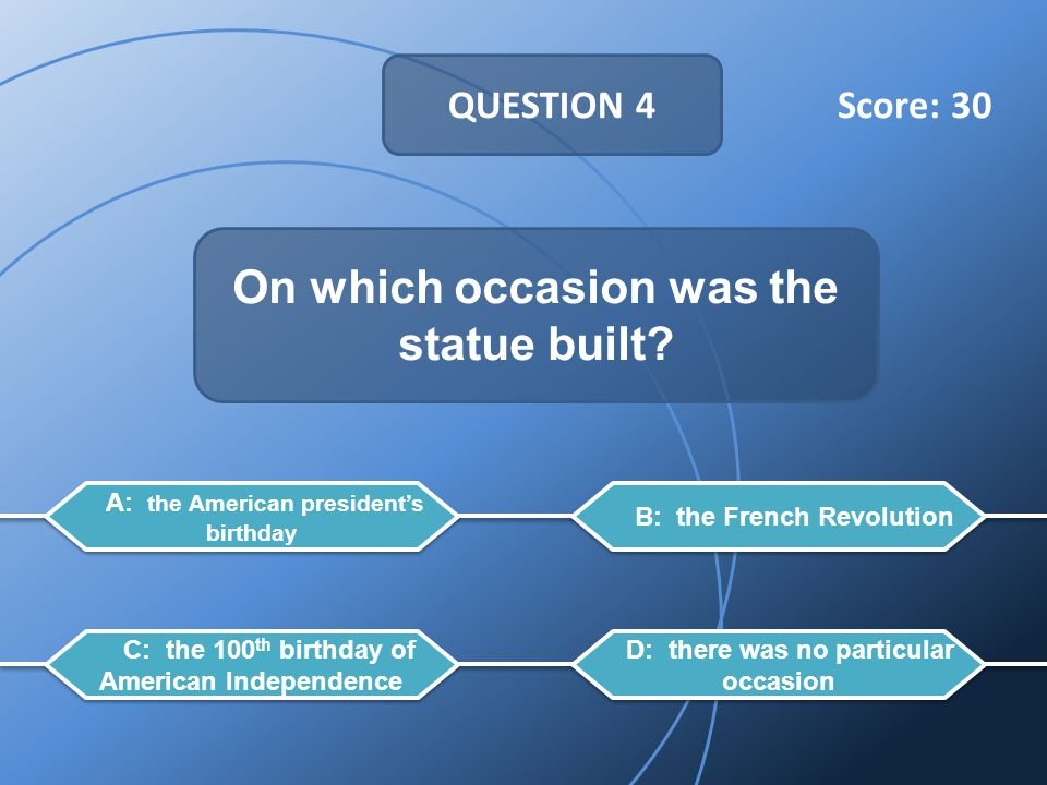 QUESTION 4 On which occasion was the statue built.