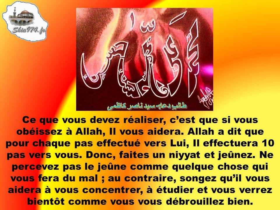 Ce que vous devez réaliser, cest que si vous obéissez à Allah, Il vous aidera. Allah a dit que pour chaque pas effectué vers Lui, Il effectuera 10 pas