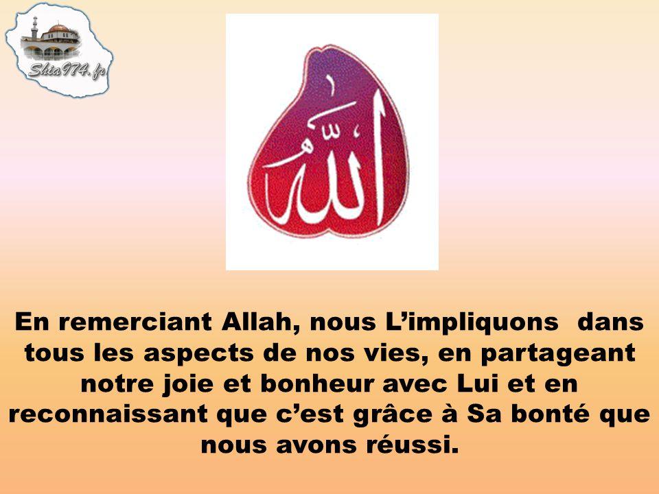 Dans le doua après la prière de Asr, nous disons à Allah Allàhoumma mà binà min ni matin faminka Mon Dieu, quel que talent que jai, je ne lai eu que grâce à Toi.