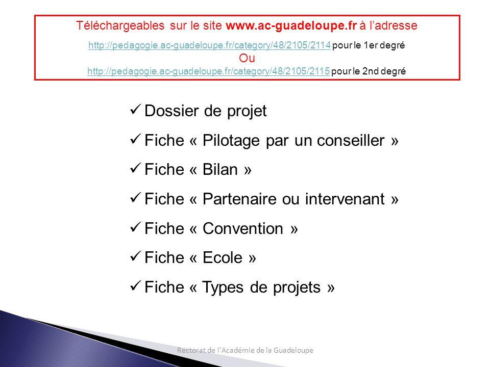 Rectorat de l Académie de la Guadeloupe 3 - Rédaction du dossier de projet