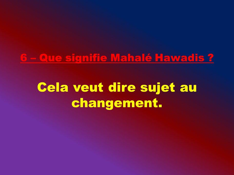 Cela veut dire sujet au changement.