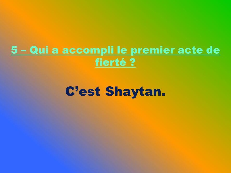 Cest Shaytan.