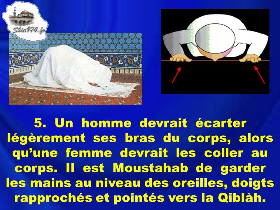 16.Dire « Bi haw lillahi wa qouwwatihi aqoumou wa aqoud » en se levant pour le prochain rakat.