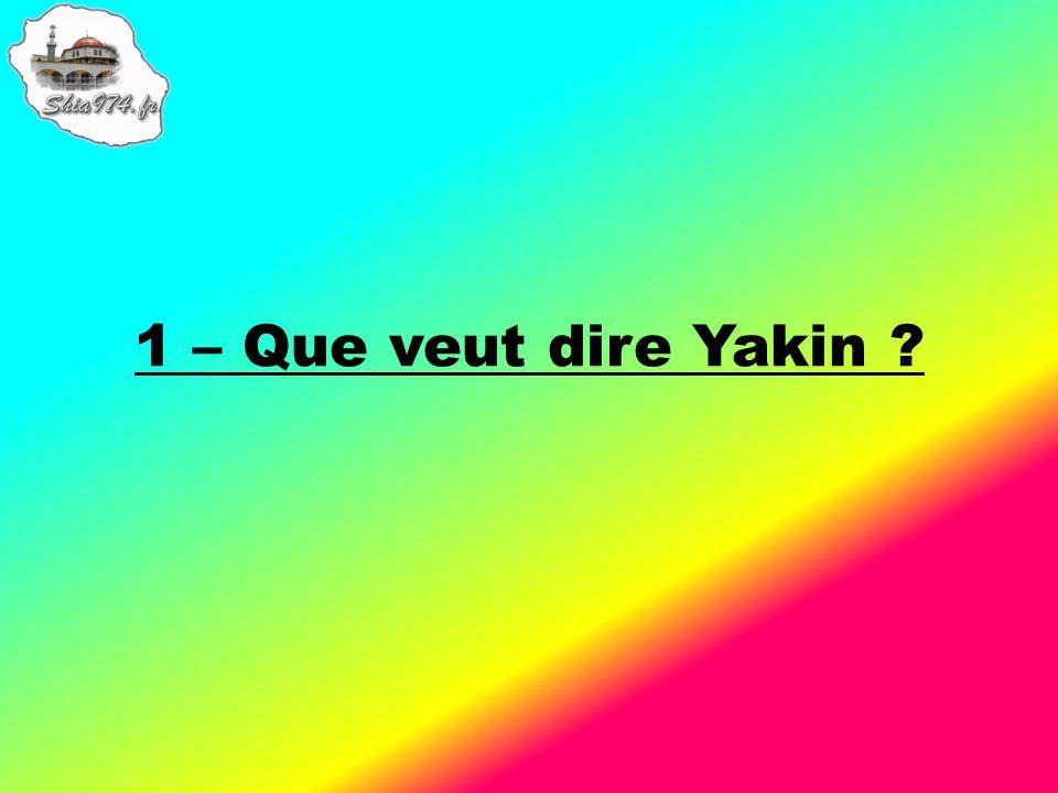 1 – Que veut dire Yakin