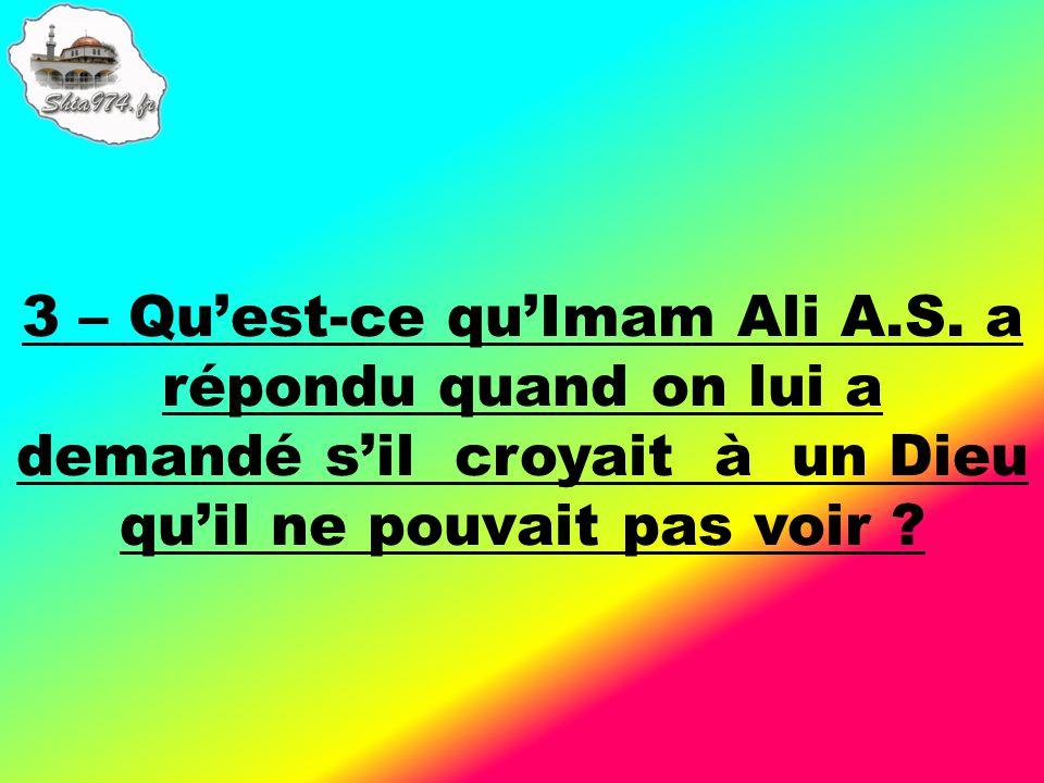 3 – Quest-ce quImam Ali A.S.