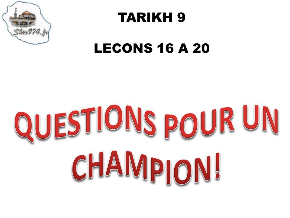 TARIKH 9 LECONS 16 A 20