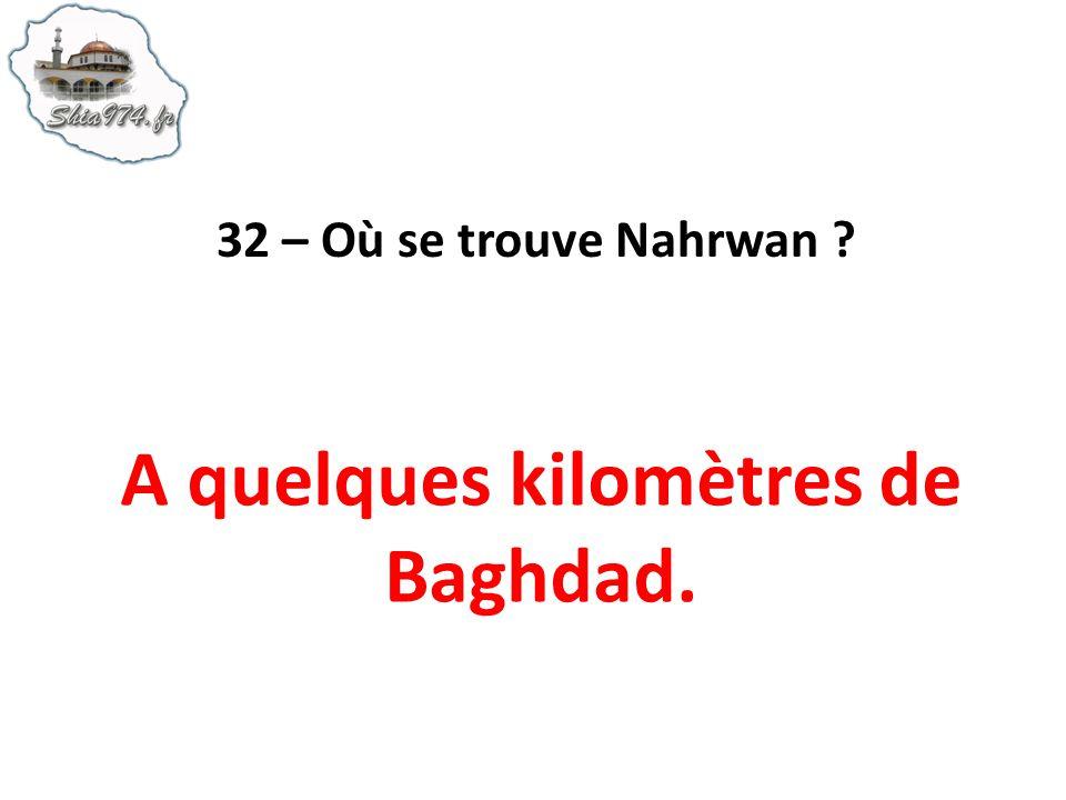 A quelques kilomètres de Baghdad.