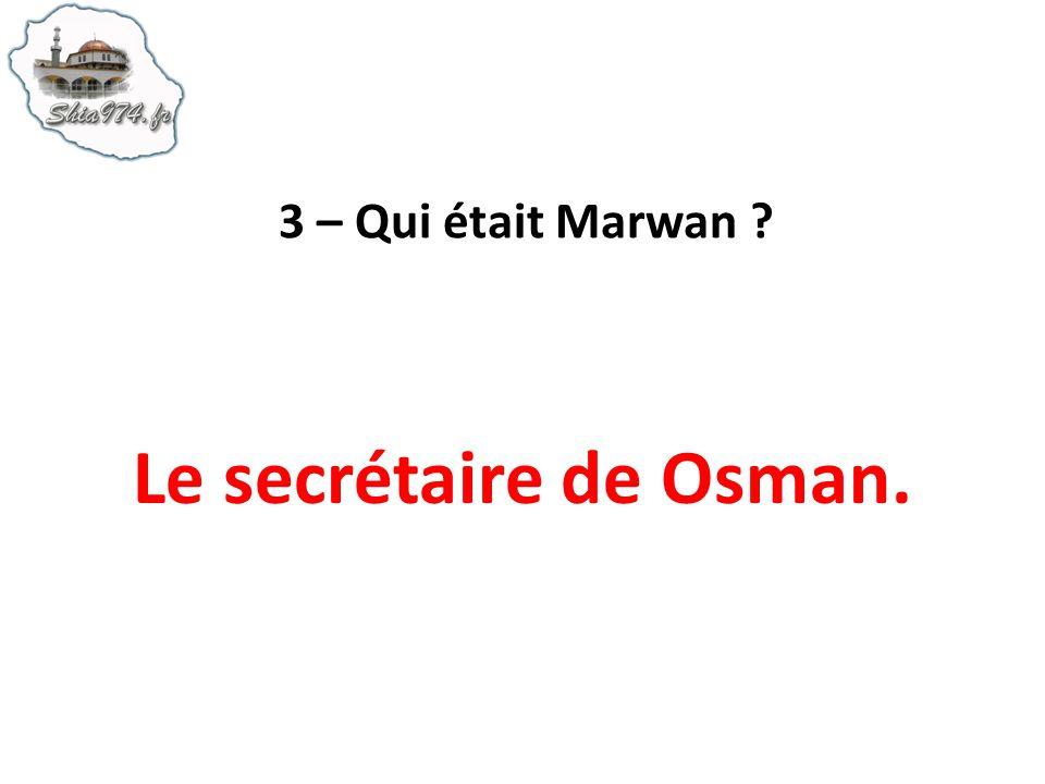 39 – À qui Osman a-t-il donné la propriété de Fadak ?