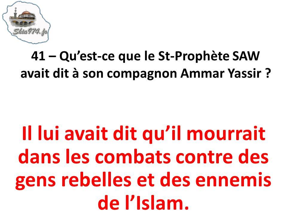 Il lui avait dit quil mourrait dans les combats contre des gens rebelles et des ennemis de lIslam.