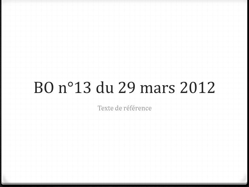 BO n°13 du 29 mars 2012 Texte de référence