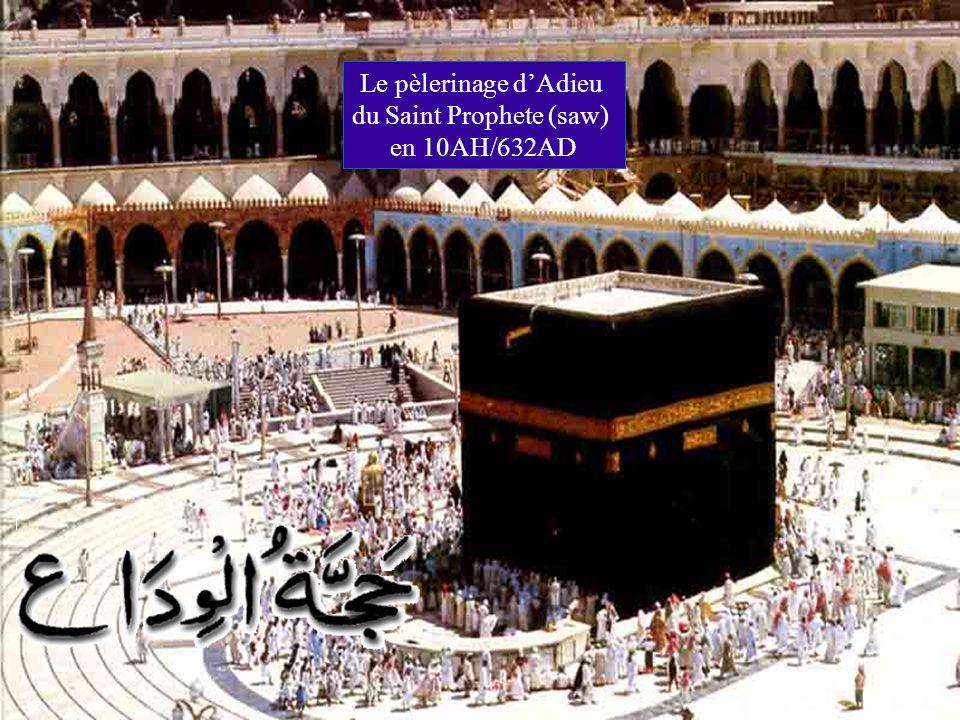 Le pèlerinage dAdieu du Saint Prophete (saw) en 10AH/632AD