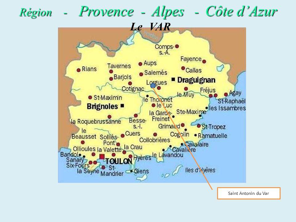Le VAR Saint Antonin du Var Région - Provence Provence - Alpes Alpes - Côte Côte dAzur