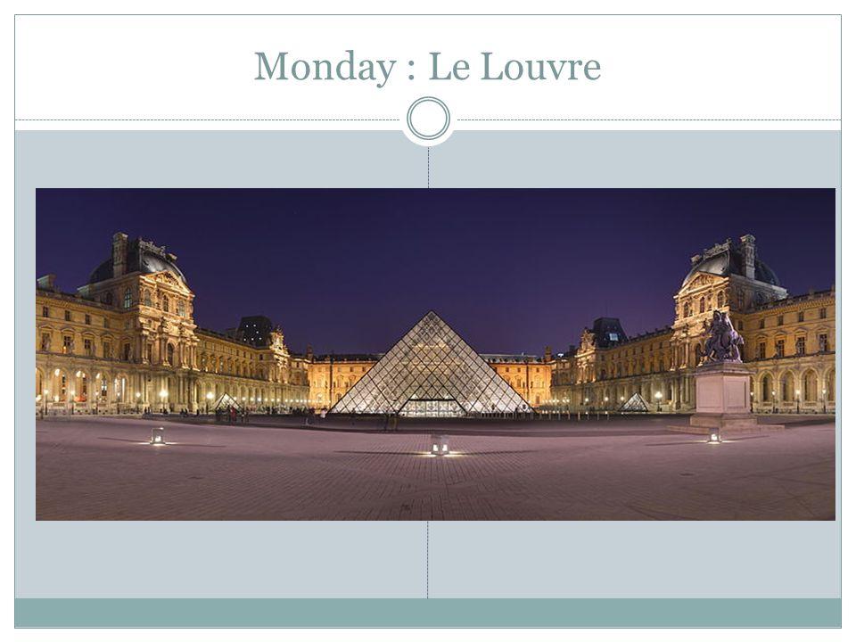Monday : Le Louvre