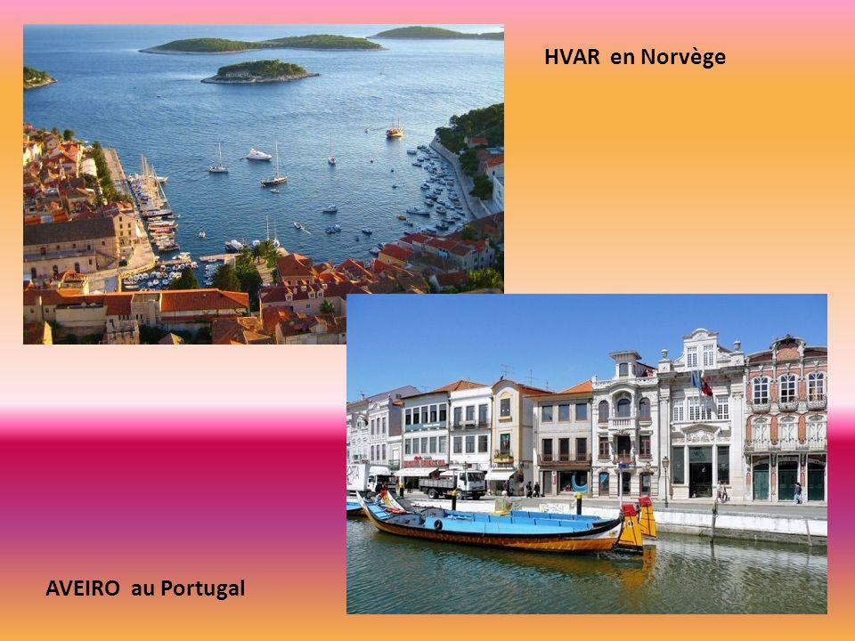 HVAR en Norvège AVEIRO au Portugal