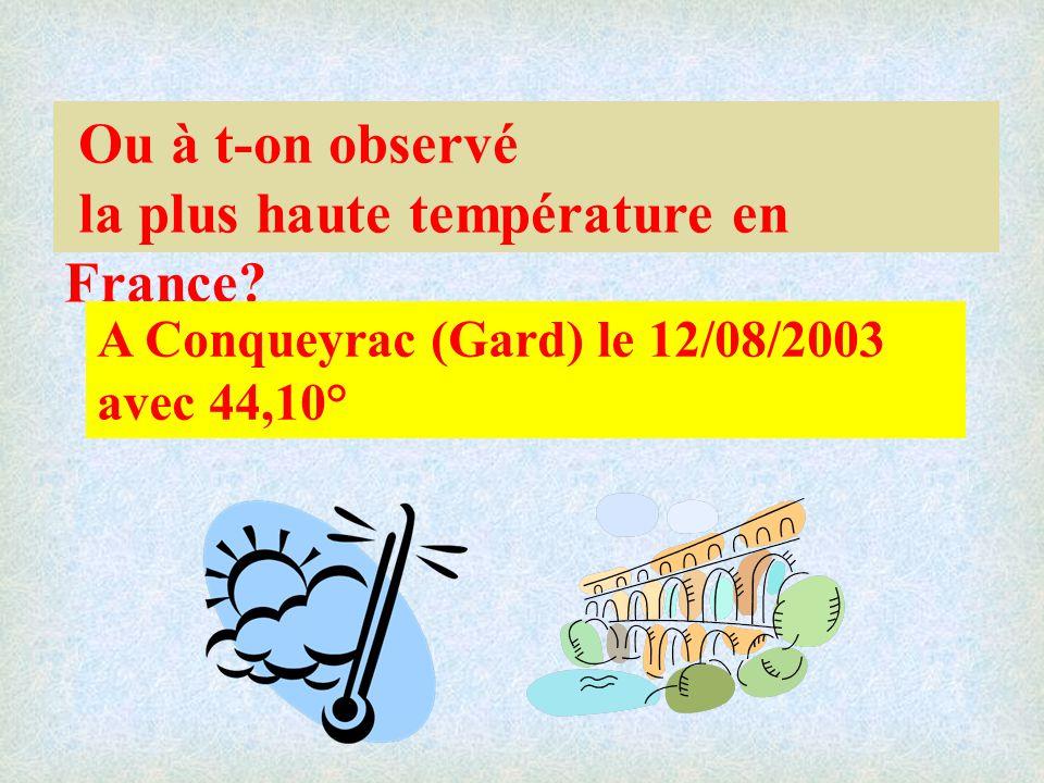Ou à t-on observé la plus haute température en France.