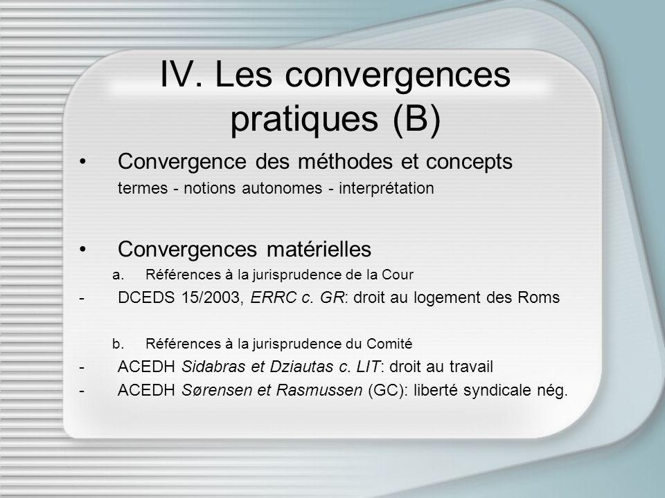 IV. Les convergences pratiques (B) Convergence des méthodes et concepts termes - notions autonomes - interprétation Convergences matérielles a.Référen