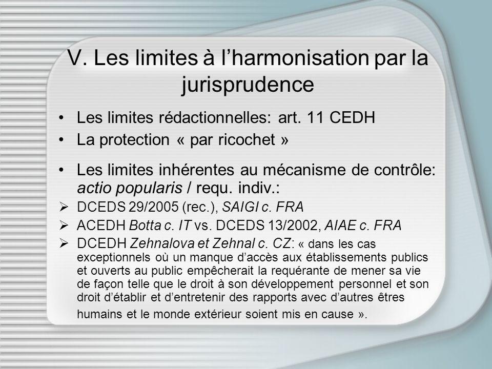 V.Les limites à lharmonisation par la jurisprudence Les limites rédactionnelles: art.