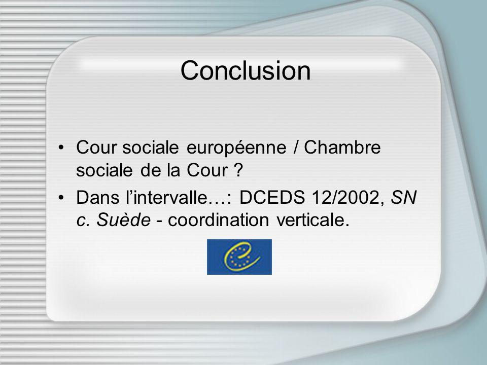 Conclusion Cour sociale européenne / Chambre sociale de la Cour .