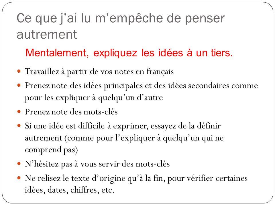 Ce que jai lu mempêche de penser autrement Travaillez à partir de vos notes en français Prenez note des idées principales et des idées secondaires com