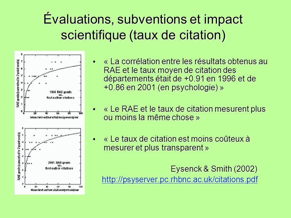 Évaluations, subventions et impact scientifique (taux de citation) « La corrélation entre les résultats obtenus au RAE et le taux moyen de citation de