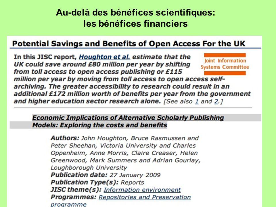 Au-delà des bénéfices scientifiques: les bénéfices financiers