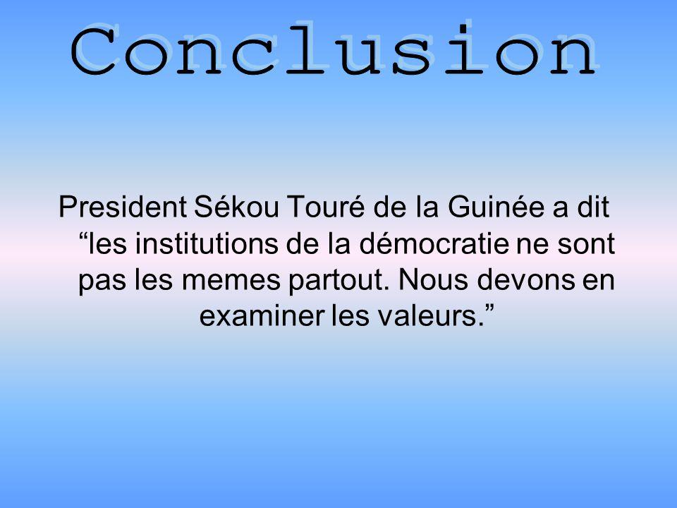 President Sékou Touré de la Guinée a dit les institutions de la démocratie ne sont pas les memes partout.