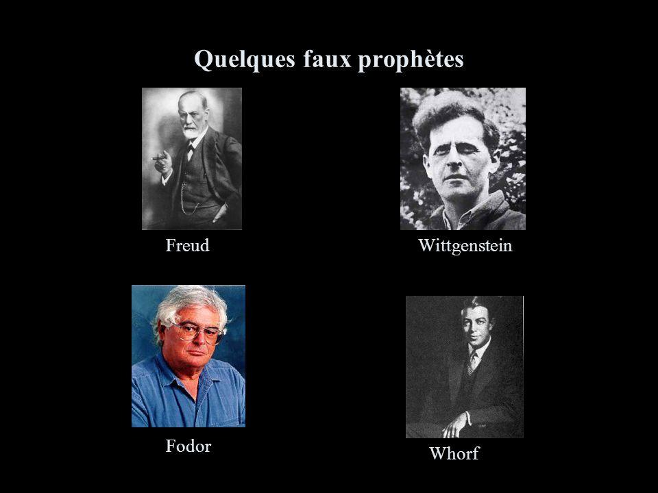 Quelques faux prophètes Freud Whorf Wittgenstein Fodor