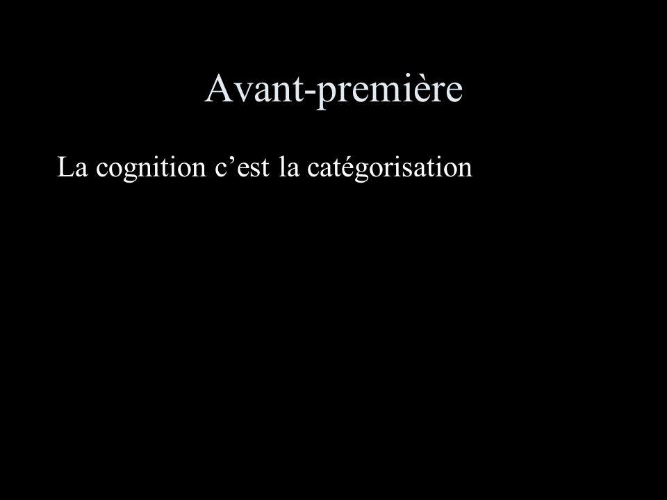 Avant-première La cognition cest la catégorisation