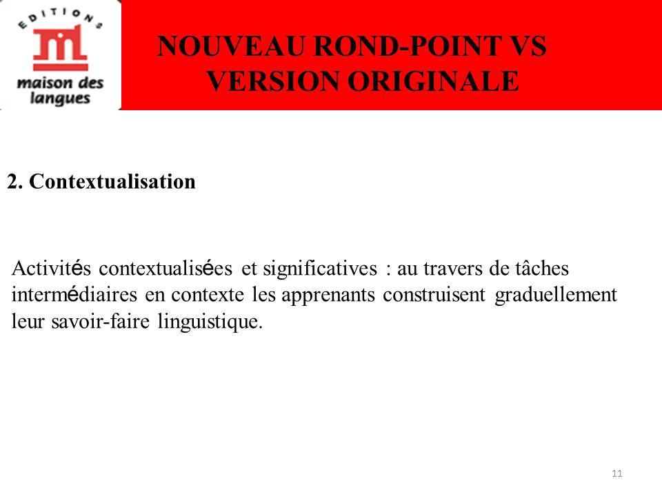 11 NOUVEAU ROND-POINT VS VERSION ORIGINALE 2.