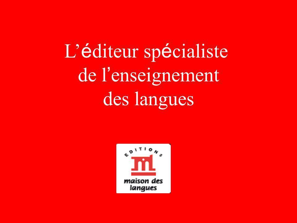 L é diteur sp é cialiste de l enseignement des langues