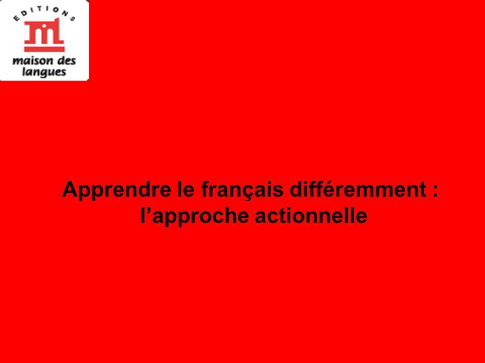 Apprendre le français différemment : lapproche actionnelle