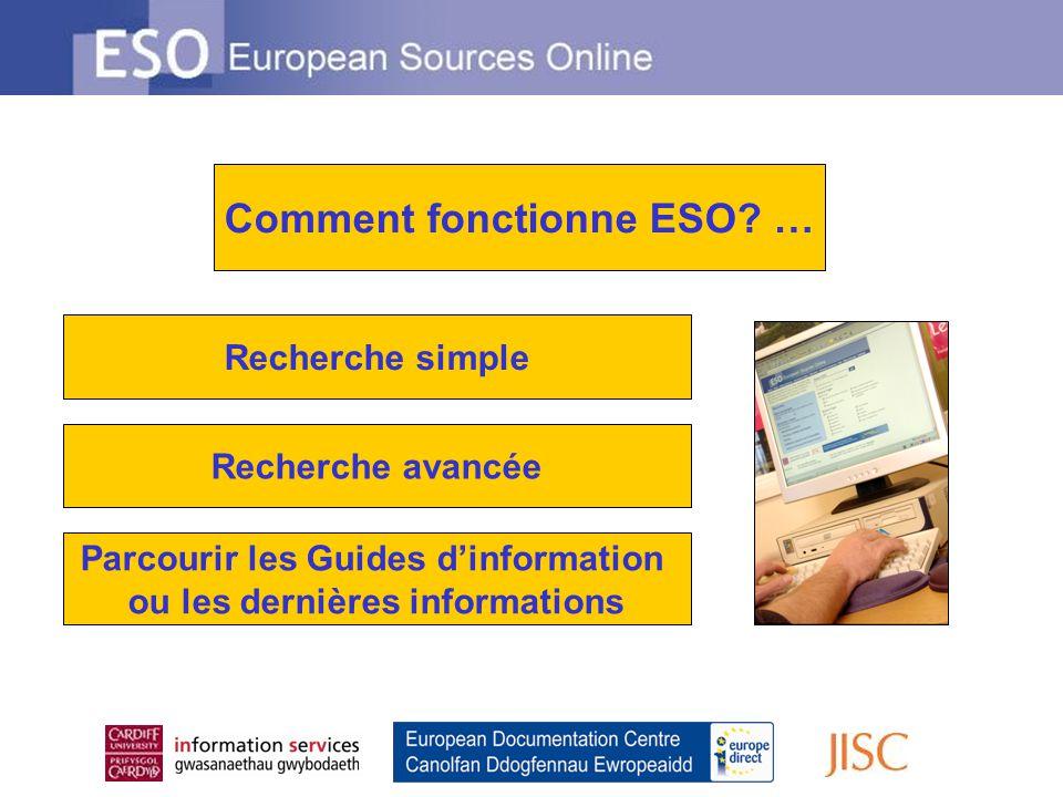 Recherche simple Recherche avancée Parcourir les Guides dinformation ou les dernières informations Comment fonctionne ESO.