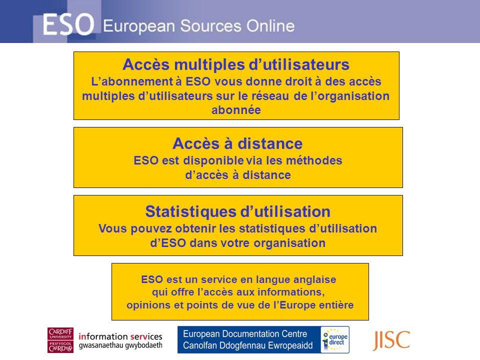 Accès à distance ESO est disponible via les méthodes daccès à distance Accès multiples dutilisateurs Labonnement à ESO vous donne droit à des accès mu