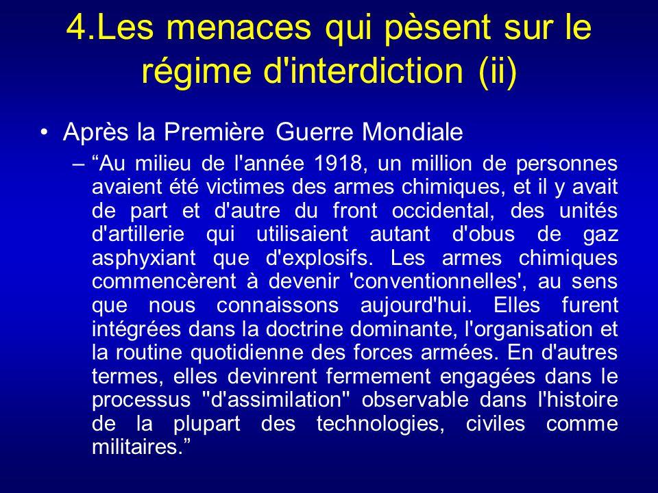 4.Les menaces qui pèsent sur le régime d'interdiction (ii) Après la Première Guerre Mondiale –Au milieu de l'année 1918, un million de personnes avaie