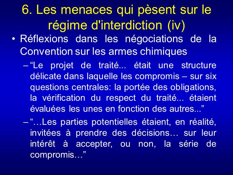 6. Les menaces qui pèsent sur le régime d'interdiction (iv) Réflexions dans les négociations de la Convention sur les armes chimiques –Le projet de tr