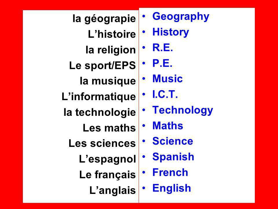 la géograpie Lhistoire la religion Le sport/EPS la musique Linformatique la technologie Les maths Les sciences Lespagnol Le français Langlais Geography History R.E.
