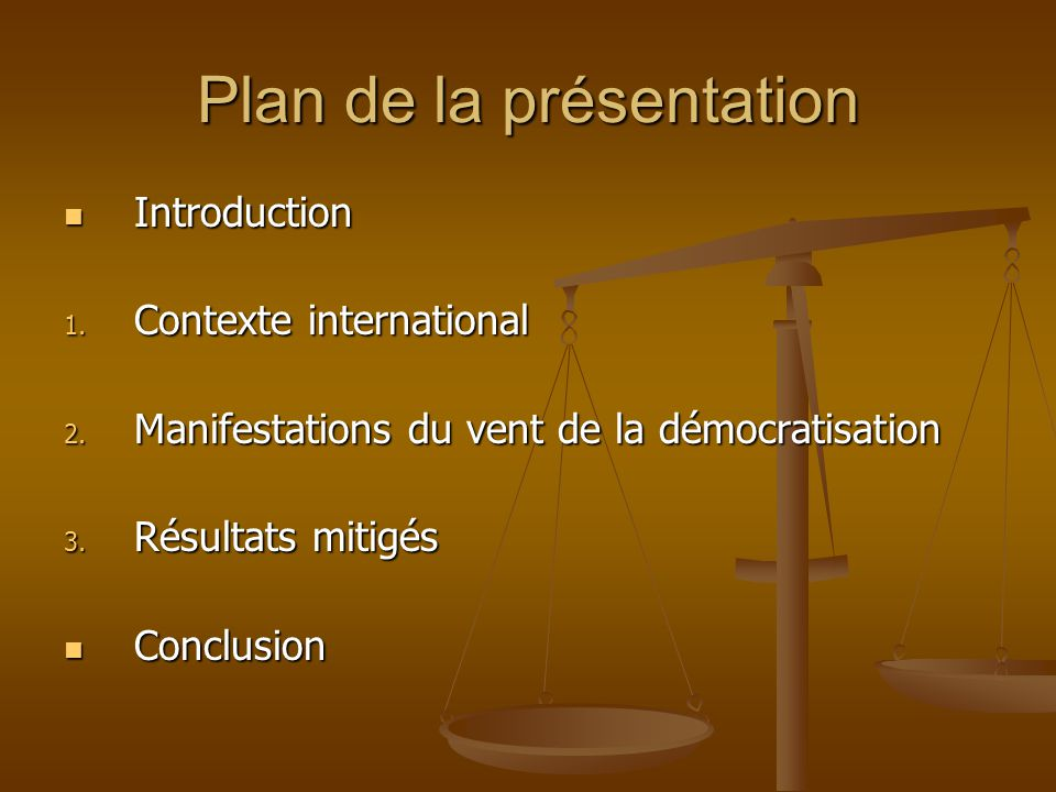 Plan de la présentation Introduction Introduction 1.