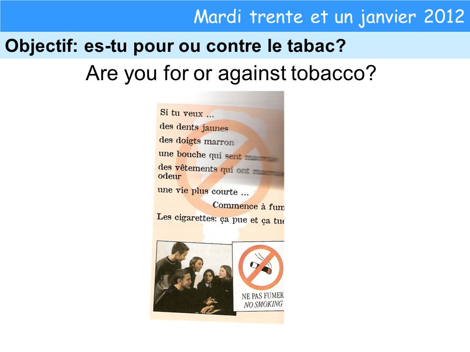 Are you for or against tobacco.
