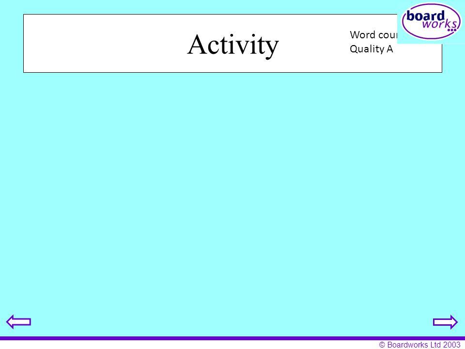 © Boardworks Ltd 2003 Activity Hier jai eu la science ā neuf heures dix. Jai regardé un video sur Madame Curie mais cētait horrible. Nous avons joué a