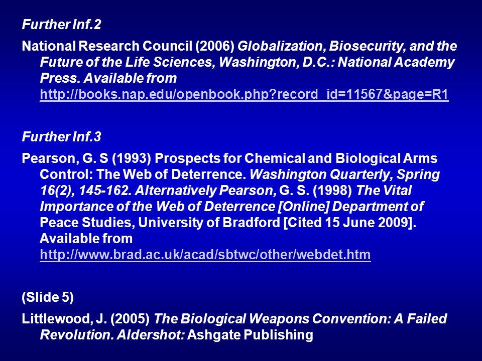 Further Inf.2 National Research Council (2006) Globalization, Biosecurity, and the Future of the Life Sciences, Washington, D.C.: National Academy Press.