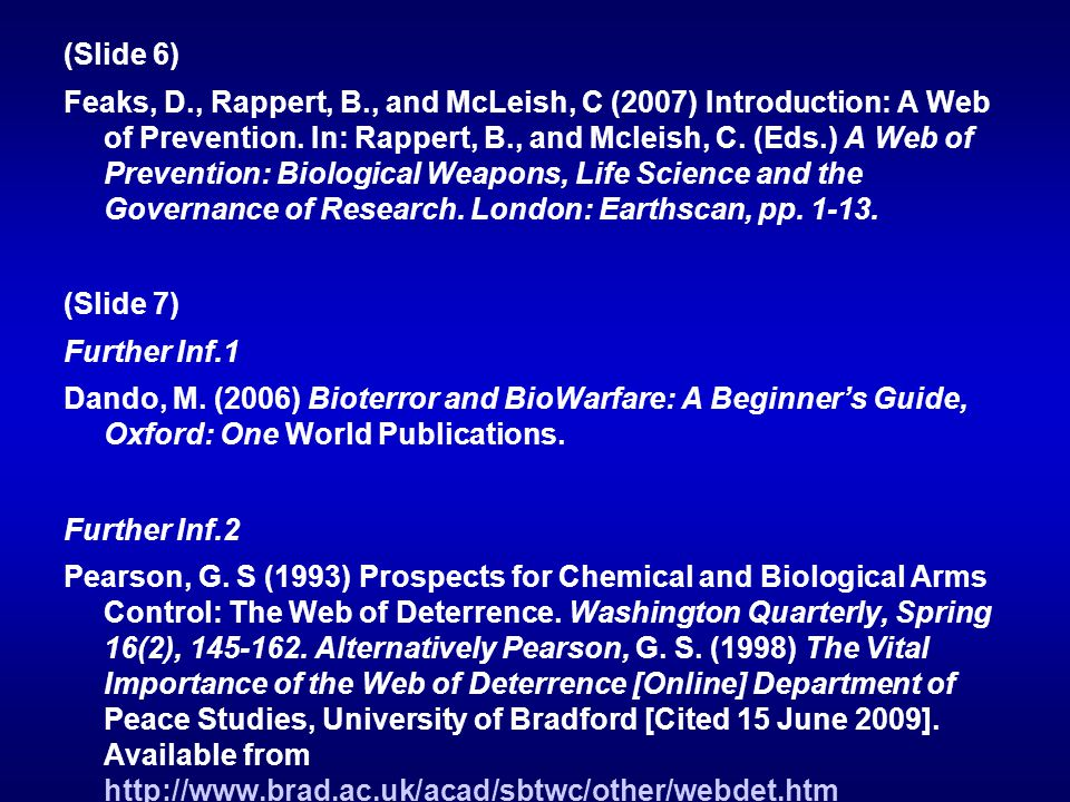 (Slide 6) Feaks, D., Rappert, B., and McLeish, C (2007) Introduction: A Web of Prevention.